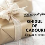 Ghid practic de cadouri pentru Crăciun 2017